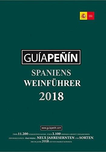 Guía Peñín: Spaniens Weinführer 2018