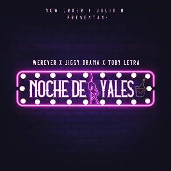 Noche De Yales (feat. Toby Letra)