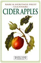 Cider Apples: Rare and Heritage Fruit Cultivars #2 (Rare and Heritage Fruit Set 1: Cultivars) (Volume 2)