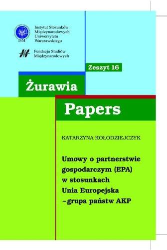 Zurawia Papers 16 Umowy o partnerstwie gospodarczym (EPA)
