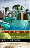 Nach der Nicky ist vor der Heike: Scharfe Geschichten aus dem Love-Hotel in Playa del Carmen (Love-Hotel Karibische See 112) (German Edition)
