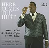 Here Comes the Hurt: Soul Ballads from King / Various