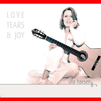 Love, Tears & Joy