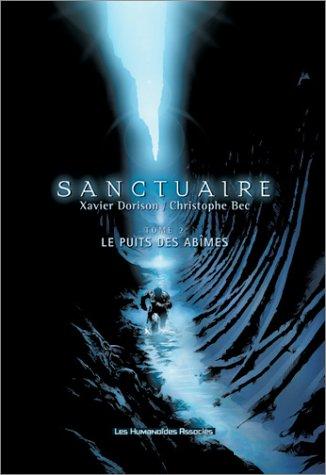 Sanctuaire T02: Le puits des abîmes