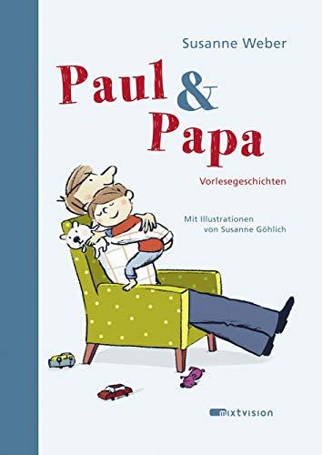 Paul & Papa: Vorlesegeschichten (Paul & Papa 2015, 1)