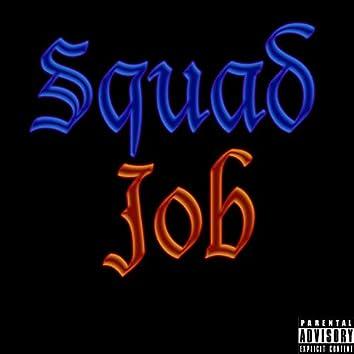 Squad Job