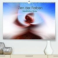 Zen der Farben - Meditative Bilder (Premium, hochwertiger DIN A2 Wandkalender 2022, Kunstdruck in Hochglanz): Farbenpraechtige, abstrakte Bilder. (Monatskalender, 14 Seiten )