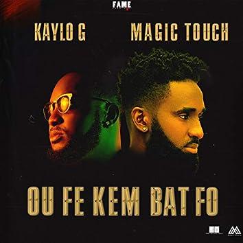 Ou Fe Kem Bat Fo
