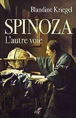 Spinoza - L'autre voie de Blandine Kriegel