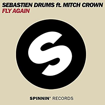 Fly Again (feat. Mitch Crown) [Remixes]