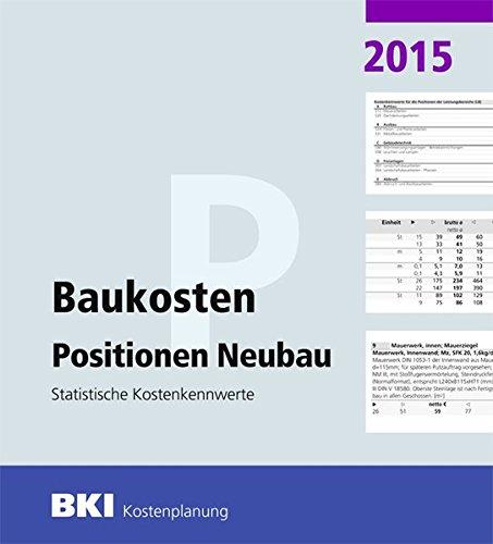 BKI Baukosten 2015 Teil 3 - Statistische Kostenkennwerte Positionen
