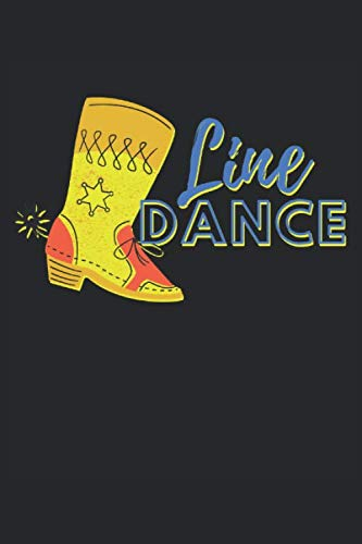 Line Dance: Linedance boots cowboy boots gift lined notebook (format A5, 15,24 x 22,86 cm, 120 pages)