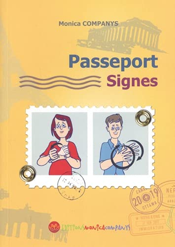 Passeport signes: Langue des signes française - International signs