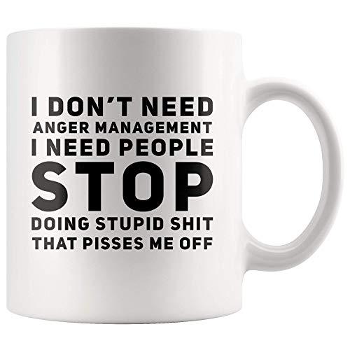 N\A Taza de Juramento sarcástico Necesito Que la Gente Deje de Hacer una Taza de café estúpida No Necesito manejo de la ira Regalos Divertidos de Sarcasmo Grosero y Grosero