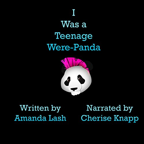 I Was a Teenage Were-Panda audiobook cover art