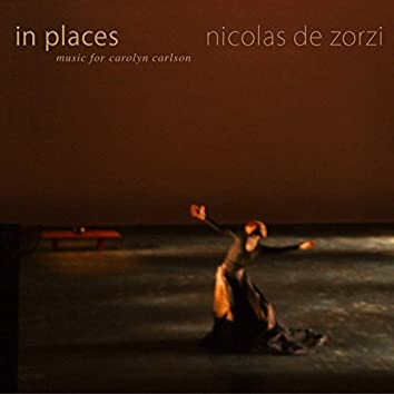 In Places (Music For Carolyn Carlson)