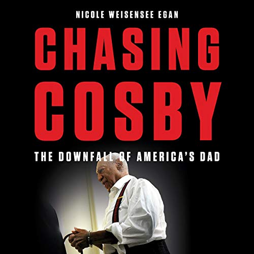 Chasing Cosby audiobook cover art