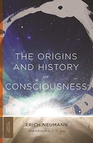 The Origins and History of Consciousness (Princeton Classics, 113 Book 42) (English Edition)