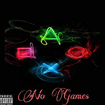 No Games (feat. Lilglokk Lil4)