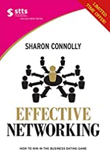 Effective Networking: How to win in the business dating game (STTS Success Skills) (English Edition)