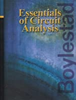 Essentials of Circuit Analysis (Pearson Custom Electronics Technology)