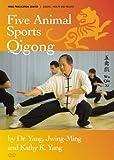 Five Animal Sports Qigong [Edizione: Stati Uniti]...
