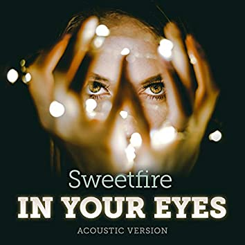 In Your Eyes (Acoustic Version)