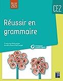 Réussir en grammaire CE2 (+ ressources numériques) - Retz - 21/04/2021