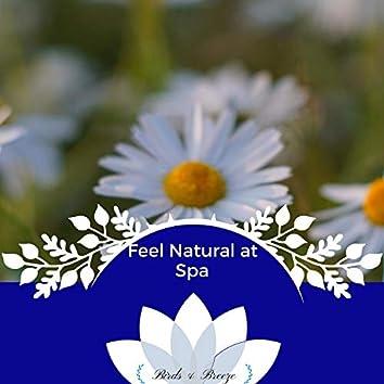 Feel Natural At Spa