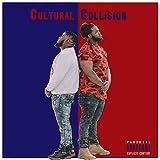 Cultural Collision [Explicit]