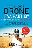 2021-2022 Drone FAA Part 107 License Study Guide For Seniors: Everything you Need to ace your Test at first attempt