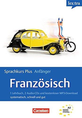 Lextra - Französisch - Sprachkurs Plus: Anfänger: A1-A2 - Selbstlernbuch mit CDs und kostenlosem MP3-Download