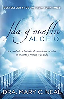Ida y vuelta al Cielo  Spanish Edition