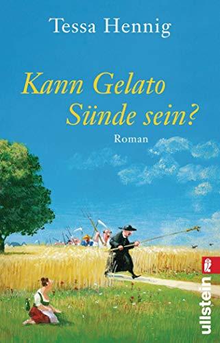 Kann Gelato Sünde sein?: Roman (German Edition)