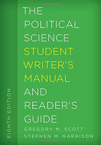 Scott, G: Political Science Student Writer's Manual and Read (The Student Writer's Manual: A Guide to Reading and Writing)
