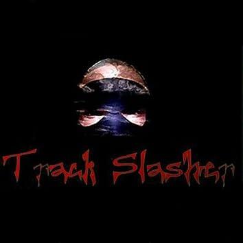 Track Slasher