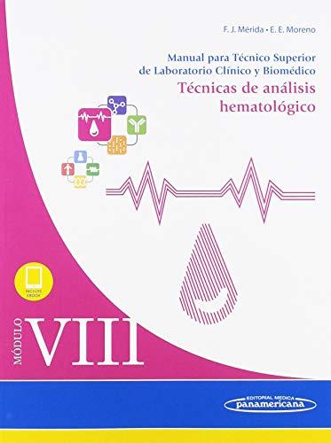 Módulo VIII. Técnicas de análisis hematológico: Manual para Técnico Superior de Laboratorio Clínico y Biomédico