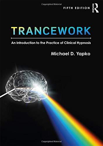 Yapko, M: Trancework