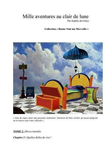 Mille Aventures Au Clair De Lune Collection Bonne Nuit Ma Merveille Reves Interdits T 2 French Edition Ebook De Grace Sophie Amazon In Kindle Store