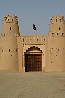 Historic Al Jahili Fort Al Ain United Arab Emirates Journal: 150 Page Lined Notebook/Diary