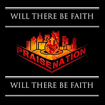 Will There Be Faith
