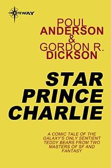 Star Prince Charlie: Hoka Book 2 by [Gordon R Dickson, Poul Anderson]