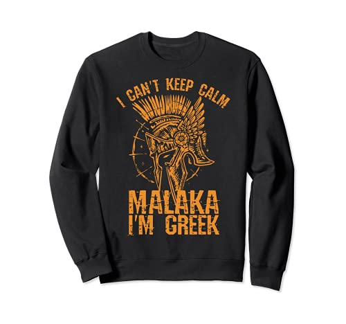 Malaka I Am Greek  orgulloso de los griegos Spartaner Sudadera