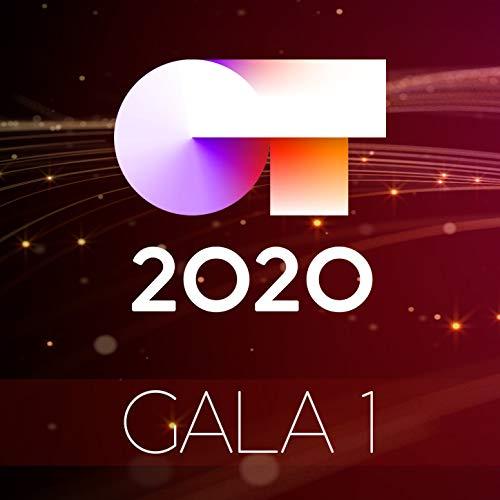 OT Gala 1 (Operación Triunfo 2020) [Explicit]