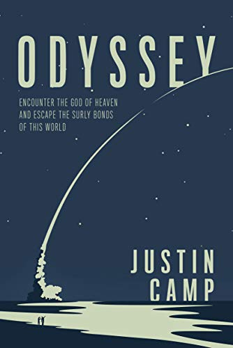 Odyssey: Encounter the God of Heaven and Escape the Surly Bonds of this World (The WiRE Series for M