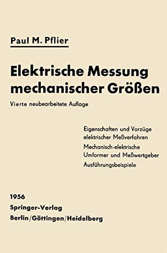 Elektrische Messung mechanischer Größen (German Edition)
