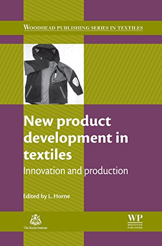 New Product Development in Textiles: Innovation and Production (Woodhead Publishing Series in Textiles Book 105) (English Edition)