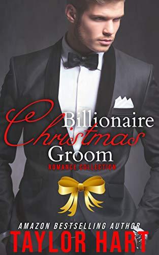 Billionaire Christmas Groom Collection: 3 Sweet, Contemporary Romances