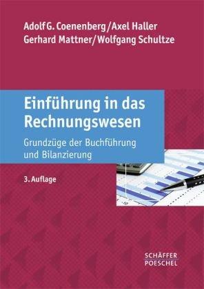 Einführung in das Rechnungswesen: Grundzüge der Buchführung und Bilanzierung