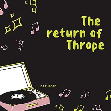 The Return of Thrope